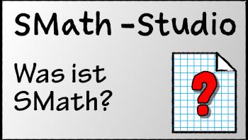 Permalink auf:Was ist SMath-Studio?